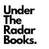 Under The Radar Books.'s Profile Picture